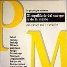 Libros de segunda mano: BIZE Y GOGUELIN - EL EQUILIBRIO DEL CUERPO Y LA MENTE. Lote 278400733