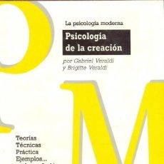 Libros de segunda mano: GABRIEL Y BRIGITTE VERALDI - PSICOLOGÍA DE LA CREACIÓN. Lote 278401313