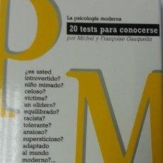 Libros de segunda mano: MICHEL Y FRANÇOISE GAUQUELIN - 20 TESTS PARA CONOCERSE. Lote 278402303