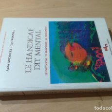 Libros de segunda mano: LE ANDICAP DIT MENTAL / MICHELET, WOODILL / EN FRANCES / AK29. Lote 279437873