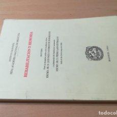 Libros de segunda mano: REHABILITACION Y MEMORIA / LUIS PABLO RODRIGUEZ, PEDRO LAIN ESTRALGO / RAL ACADEMIA MEDICINA / AL98. Lote 279438233