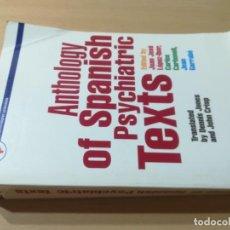 Libros de segunda mano: ANTHOLOGY OF SPANISH PYSCHIATRIC TEXTS / EN INGLES / / AL95. Lote 279438793
