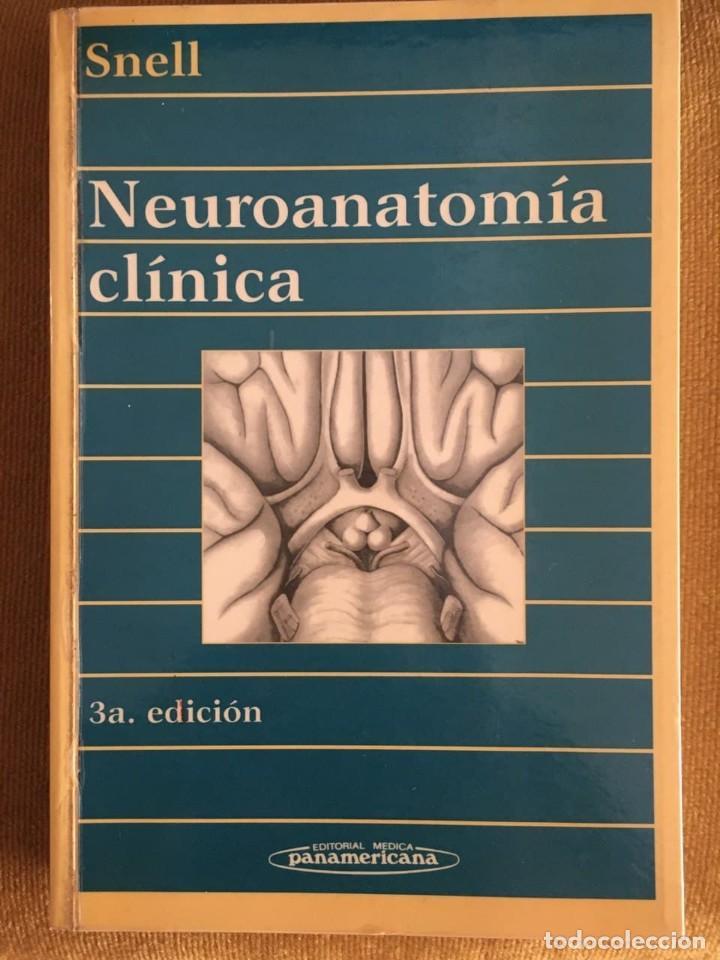 NEUROANATOMÍA CLÍNICA / SNELL / 3ª EDICIÓN 1995 / EDITORIAL MÉDICA PARAMERICANA / CON SELLO ANTERIOR (Libros de Segunda Mano - Pensamiento - Psicología)
