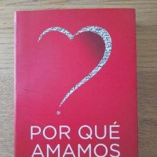 Libros de segunda mano: POR QUE AMAMOS FISHER, HELEN PUBLICADO POR TAURUS, 2004 MUY RARO. Lote 286664093