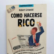 Livres d'occasion: CÓMO HACERSE RICO ROBERT GRISWOLD. Lote 287651898
