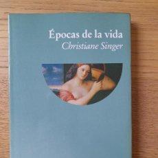 Libros de segunda mano: ÉPOCAS DE LA VIDA CHRISTIANE SINGER, ED. LUCIERNAGA, 2002, RARO. Lote 287712663
