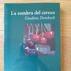 Libros de segunda mano: ABORTO. LA SOMBRA DEL CEREZO DEMBECH, GIUDITTA, ED. LUCIERNAGA, 1998 RARO. Lote 287713098