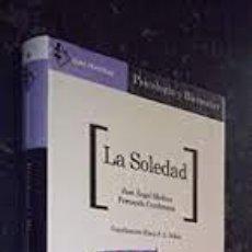 Libros de segunda mano: LA SOLEDAD. JOSÉ ÁNGEL MEDINA, FERNANDO CEMBRANOS. Lote 287971868