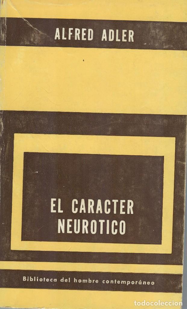 ALFRED ADLER: EL CARÁCTER NEURÓTICO (Libros de Segunda Mano - Pensamiento - Psicología)