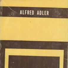 Libros de segunda mano: ALFRED ADLER: EL CARÁCTER NEURÓTICO. Lote 287976853
