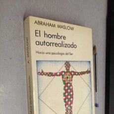 Libros de segunda mano: EL HOMBRE AUTORREALIZADO / ABRAHAM MASLOW / ED. KAIRÓS 1993. Lote 288000408