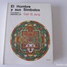 Libros de segunda mano: EL HOMBRE Y SUS SÍMBOLOS. CARL G. JUNG. AGUILAR. Lote 288010498