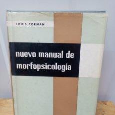 Libros de segunda mano: NUEVO MANUAL DE MORFOPSICOLOGIA. LOUIS CORMAN. 1970. Lote 288039458
