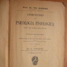Libros de segunda mano: COMPENDIO DE PSICOLOGÍA FISIOLÓGICA EN 15 LECCIONES / TH. ZIEHEN. Lote 288410678