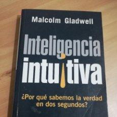 Libros de segunda mano: INTELIGENCIA INTUITIVA (MALCOLM GLADWELL). Lote 288412593