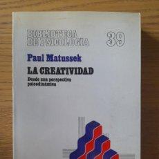 Libros de segunda mano: LA CREATIVIDAD, PAUL MATUSSEK, ED. HERDER, BIBLIOTECA DE PSICOLOGIA. 39.. Lote 288488983