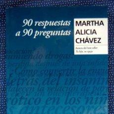 Libros de segunda mano: 90 RESPUESTAS A 90 PREGUNTAS SOBRE COSAS DE LA VIDA.CHAVEZ,MARTHA ALICIA. EDITORIAL GRIJALBO.. Lote 288720358