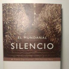 Libros de segunda mano: EL MUNDANAL SILENCIO.- RAIMON PANIKKAR. TAPA DURA MARTINEZ ROCA.1999-1ª ED. Lote 288745348