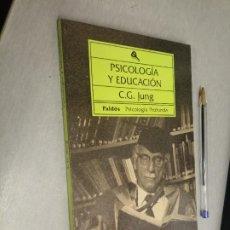 Libros de segunda mano: PSICOLOGÍA Y EDUCACIÓN / C. G. JUNG / PSICOLOGÍA PROFUNDA - PAIDÓS 1993. Lote 289851778