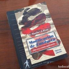 Libros de segunda mano: MODIFICACIÓN DE LA CONDUCTA QUÉN ES Y CÓMO APLICARLA - MARTIN / PEAR. Lote 290888143