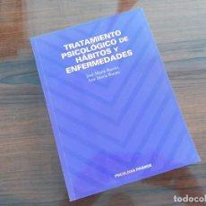 Libros de segunda mano: TRATAMIENTO PSICOLOGICO DE HABITOS Y ENFERMEDADES, JOSE MARIA BOCETA, ANA MARIA BUENO, PIRAMIDE. Lote 290889058