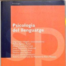 Libros de segunda mano: PSICOLOGIA DEL LLENGUATGE - OLGA SOLER VILAGELIU - EDITORIAL UOC - MANUALS, 96. Lote 293758438