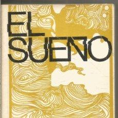 Libros de segunda mano: GAY GAER LUCE Y JULIUS SEGAL. EL SUEÑO. SIGLO XXI. Lote 295424478