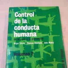 Libros de segunda mano: LIBRO ~ CONTROL DE LA CONDUCTA HUMANA VOL 2 ~ BIBLIOTECA TECNICA DE PSICOLOGÍA ( AÑO 1977 ). Lote 295724683