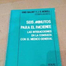 Libros de segunda mano: LIBRO ~ SEIS MINUTOS PARA EL PACIENTE ~ LAS INTERACCIONES EN LA CONSULTA CON EL MEDICO..( AÑO 1979 ). Lote 295728343
