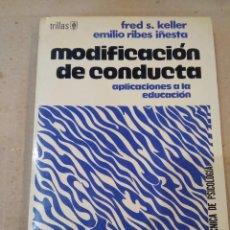 Libros de segunda mano: LIBRO ~ MODIFICACION DE CONDUCTA ~ APLICACIONES A LA EDUCACION ( AÑO 1975 ). Lote 295729598