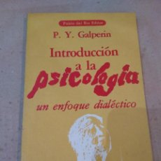 Libros de segunda mano: LIBRO ~ INTRODUCCION A LA PSICOLOGIA ~ UN ENFOQUE DIALECTICO ( AÑO 1979 ). Lote 295730738