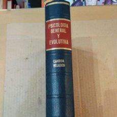 Libros de segunda mano: LIBRO ~ PSICOLOGIA GENERAL Y EVOLUTIVA ~ CANDIDA VELASCO ( AÑO 1970 ). Lote 295739338
