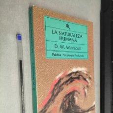 Libros de segunda mano: LA NATURALEZA HUMANA / D. W. WINNICOTT / PAIDÓS PSICOLOGÍA PROFUNDA 1ª EDICIÓN 1993. Lote 296599143
