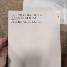 Libros de segunda mano: PSICOLOGÍA DE LA PERSONALIDAD 1 - JOSÉ BERMÚDEZ MORENO. Lote 296899158