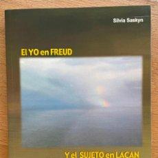 Libros de segunda mano: EL YO EN FREUD, Y EL SUJETO EN LACAN, SILVIA SASKYN. Lote 296945798