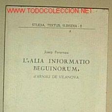 Libros de segunda mano: L' ALIO BEGUNORIUM / ARNAU DE VILANOVA. Lote 19851771