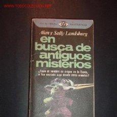 Libros de segunda mano: EN BUSCA DE ANTIGUOS MISTERIOS POR ALAN Y SALLY LANDSBURG. Lote 9661807