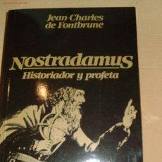 Libros de segunda mano - Nostradamus, historiador y profeta / Jean Charles de Fontbrune - 25959130