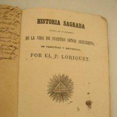 Libros de segunda mano: HISTORIA SAGRADA- POR EL P. LORIQUET- MAD.- LIBRERIA DE HERNANDO- 1977.- VER FOTOS. Lote 24215500