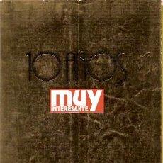 Libros de segunda mano: 10 AÑOS MUY INTERESANTE (MADRID 1991) NUMERO 120 MAYO 1991. Lote 21590596