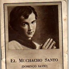 Libros de segunda mano: MINI LIBRO DE EL MUCHACHO SANTO-DOMINGO SAVIO-MADRID 1954. Lote 5384070