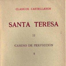 Libros de segunda mano: CLASICOS CASTELLANOS.SANTA TERESA .VOL II Y III. Lote 24587097