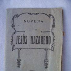Libros de segunda mano: NOVENA A JESUS NAZARENO (MAL ESTADO). Lote 39971194