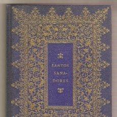 Libros de segunda mano: SANTOS SANADORES. Lote 9308056