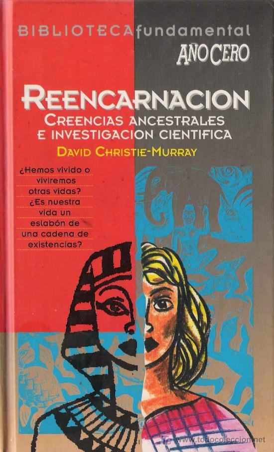 REENCARNACION / DAVID CHRISTIE-MURRAY (Libros de Segunda Mano - Religión)