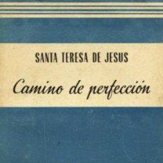 Libros de segunda mano: CAMINO DE PERFECCION. Lote 8719667