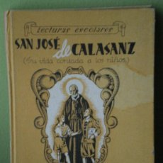 Libros de segunda mano: SAN JOSÉ DE CALASANZ (1944). Lote 26812898
