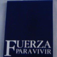 Libros de segunda mano: FUERZA PARA VIVIR DE JAMIE BUCKINGHAM. Lote 37775113
