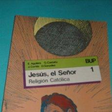Libros de segunda mano: LIBRO RELIGION JESSU ,EL SEÑOR,SM. Lote 26214301
