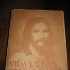 Libros de segunda mano: VIDA DE JESUCRISTO . Lote 9675720